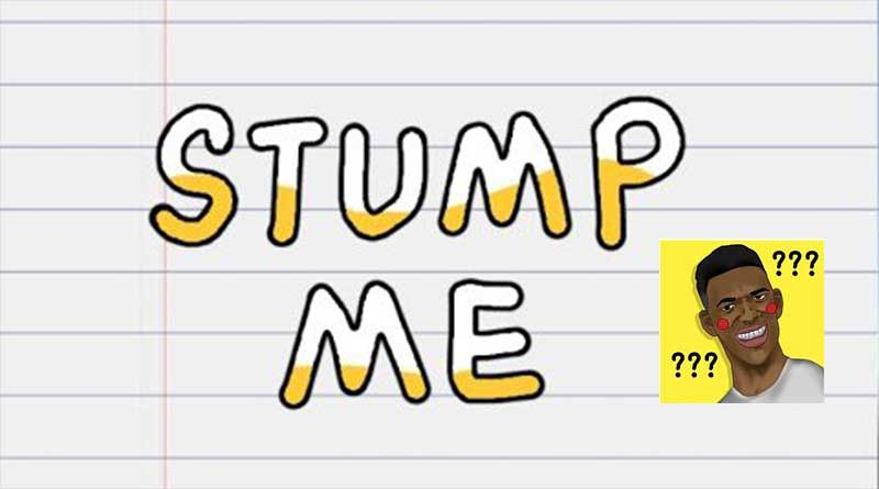 Stump Me! Lösungen aller Level als Walkthrough